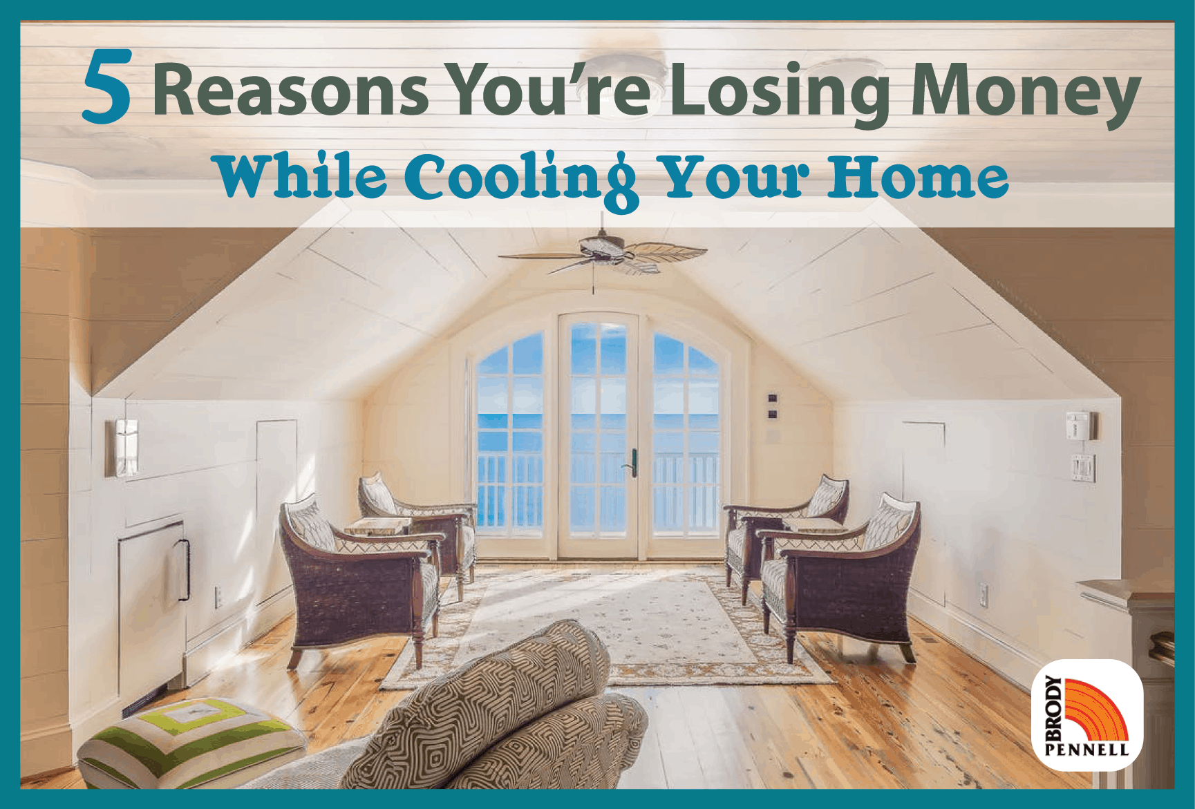 Stop Losing Money While Cooling Home