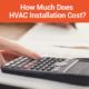 How much is an HVAC installation?
